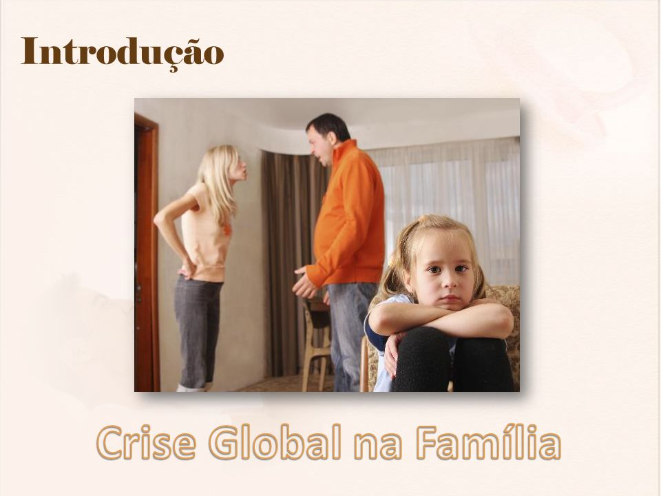Crise Global na Família