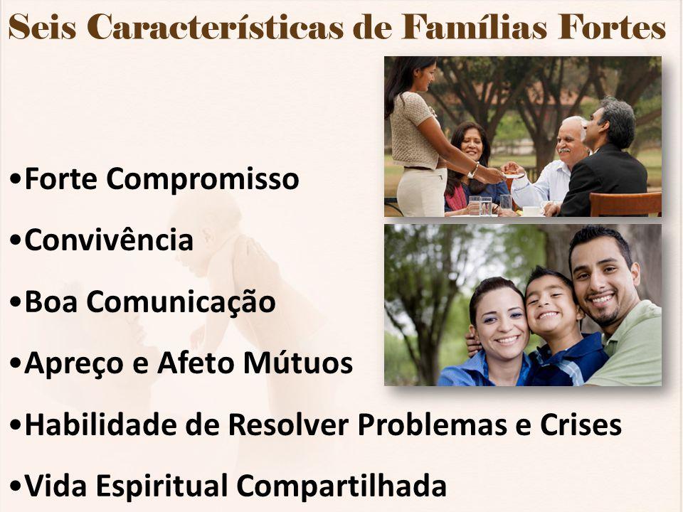 Seis Características de Famílias Fortes