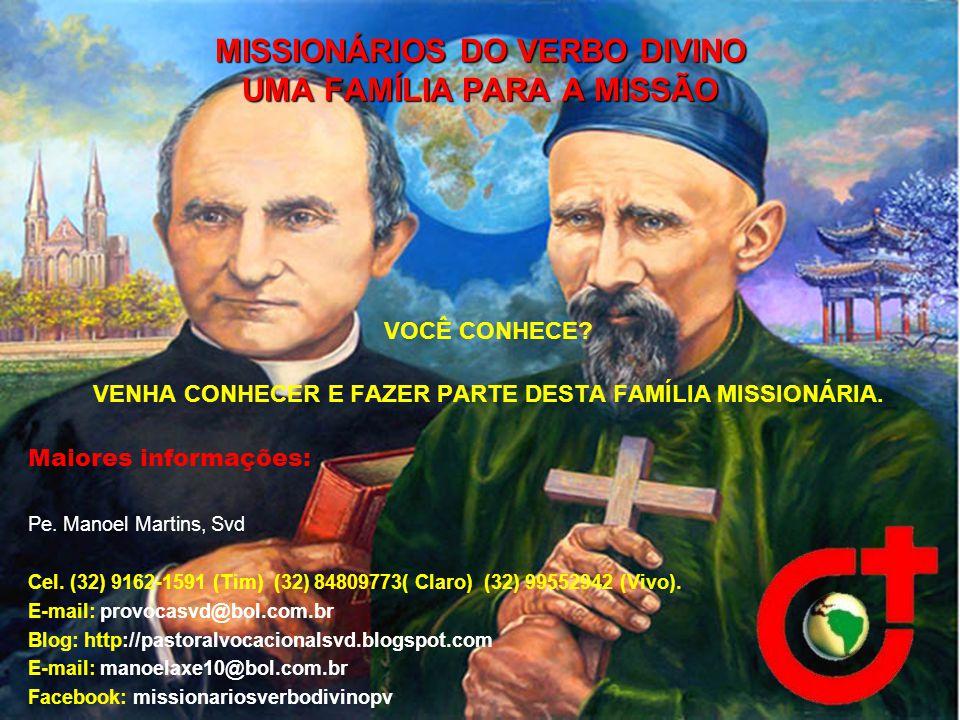 MISSIONÁRIOS DO VERBO DIVINO UMA FAMÍLIA PARA A MISSÃO