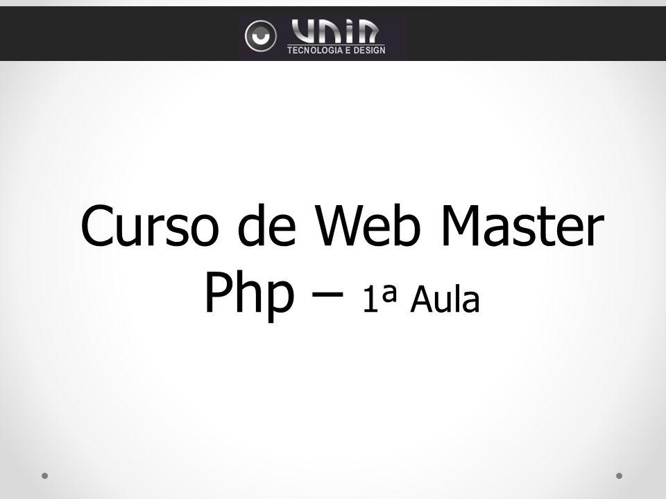Curso de Web Master Php – 1ª Aula