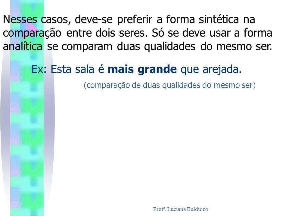 Profª. Luciana Balduíno