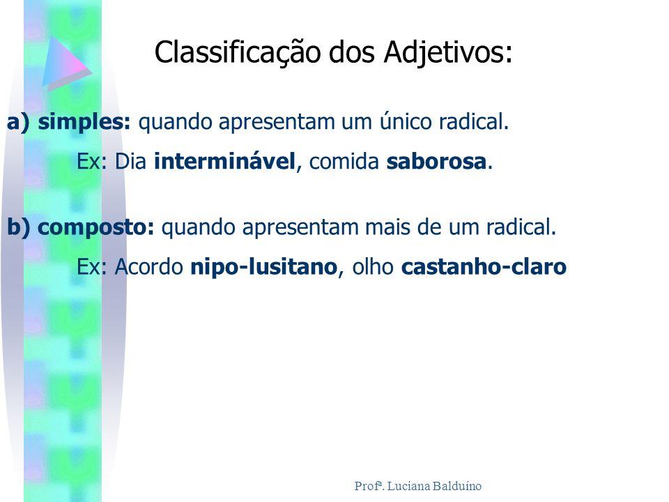 Classificação dos Adjetivos: