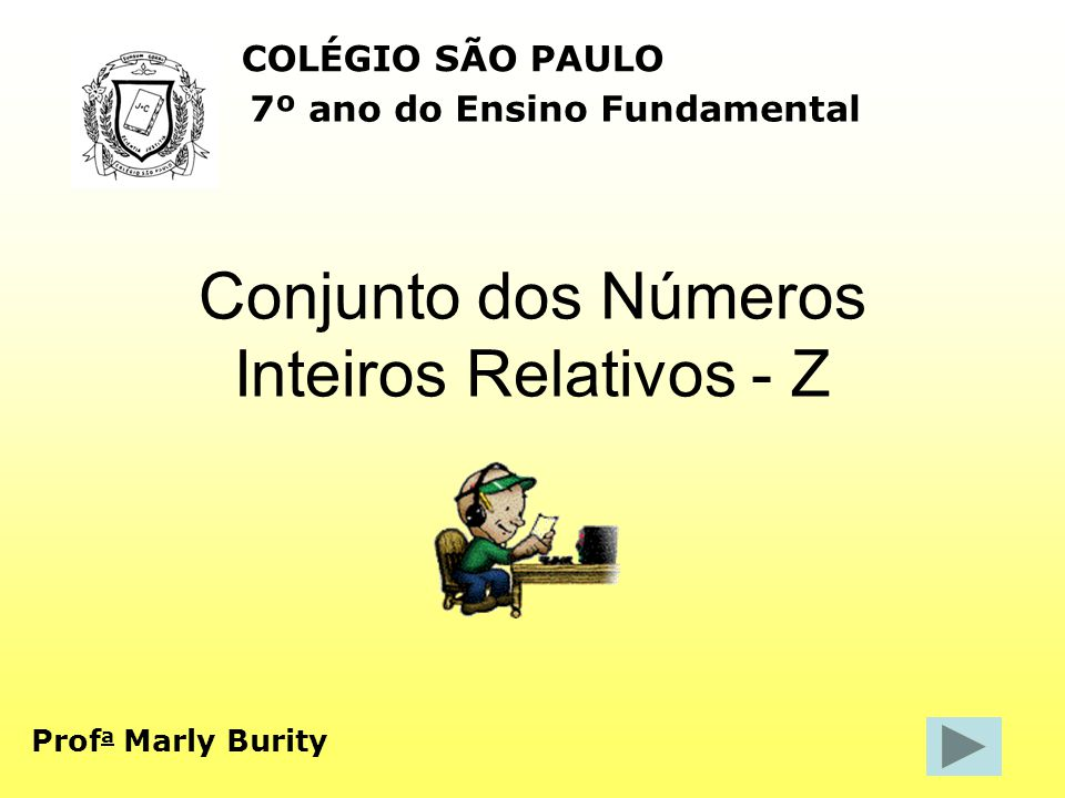 Conjunto dos Números Inteiros Relativos - Z