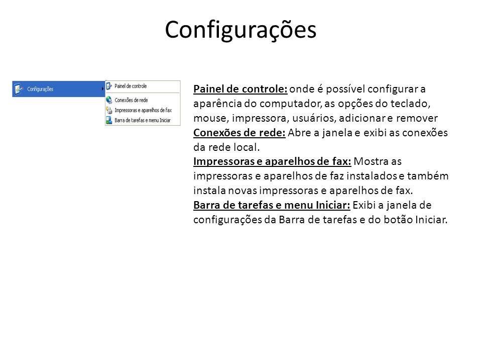 Configurações Painel de controle: onde é possível configurar a