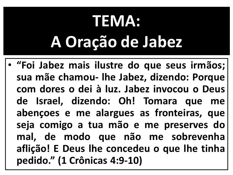TEMA: A Oração de Jabez