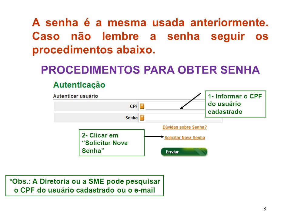 PROCEDIMENTOS PARA OBTER SENHA