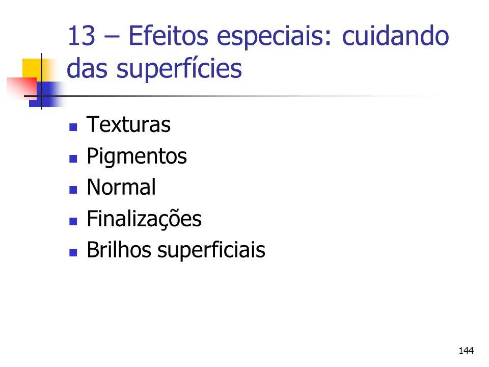 13 – Efeitos especiais: cuidando das superfícies