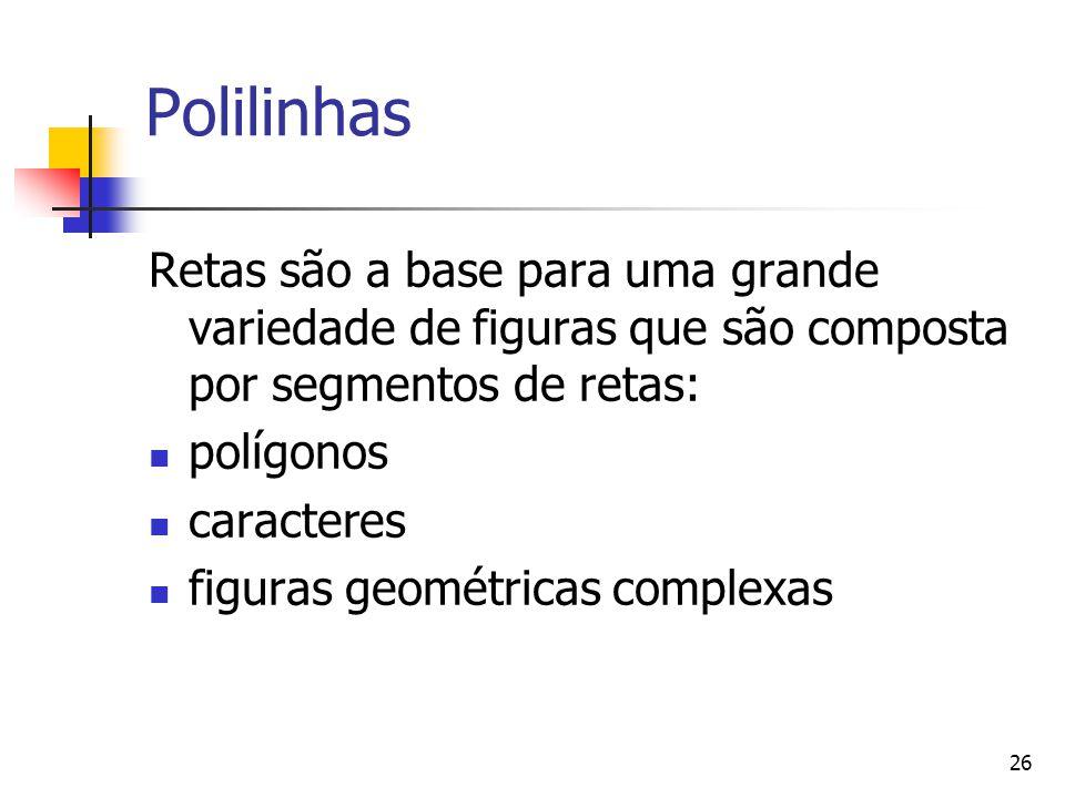 Polilinhas Retas são a base para uma grande variedade de figuras que são composta por segmentos de retas: