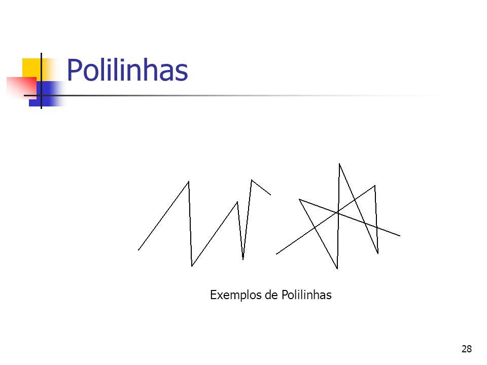 Polilinhas Exemplos de Polilinhas