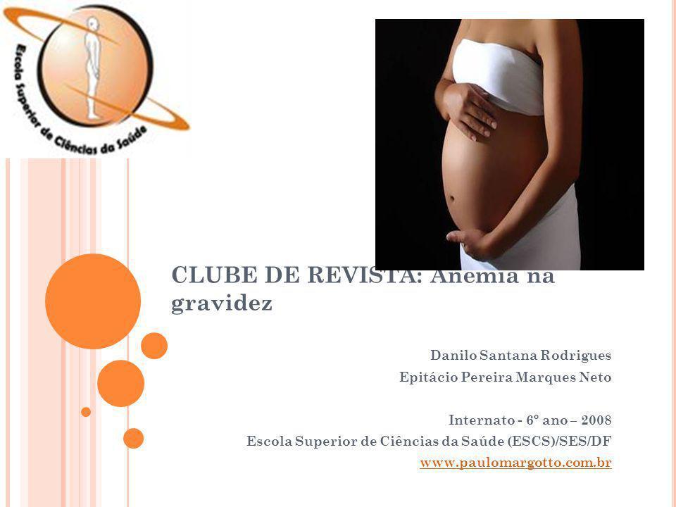 CLUBE DE REVISTA: Anemia na gravidez