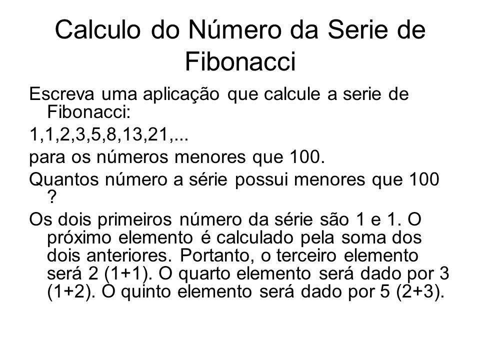 Calculo do Número da Serie de Fibonacci