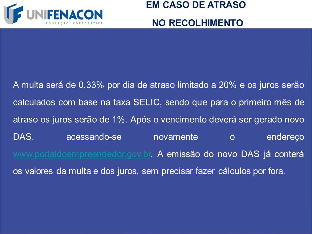 EM CASO DE ATRASO NO RECOLHIMENTO
