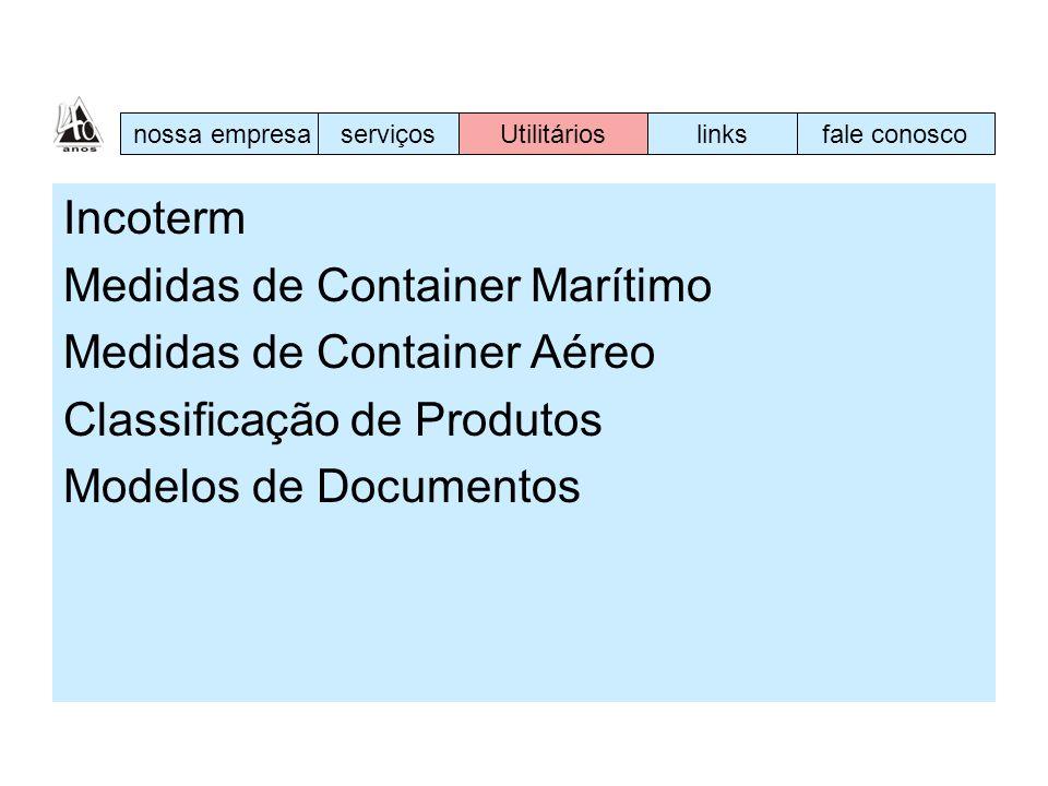 Medidas de Container Marítimo Medidas de Container Aéreo