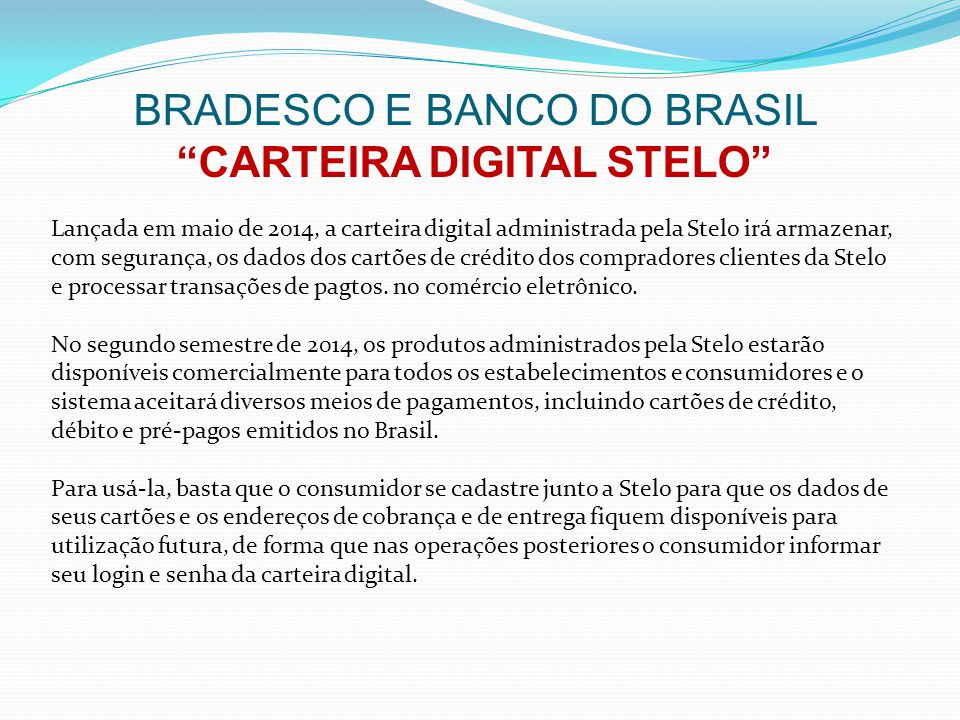 BRADESCO E BANCO DO BRASIL CARTEIRA DIGITAL STELO
