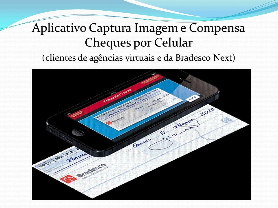 Aplicativo Captura Imagem e Compensa Cheques por Celular