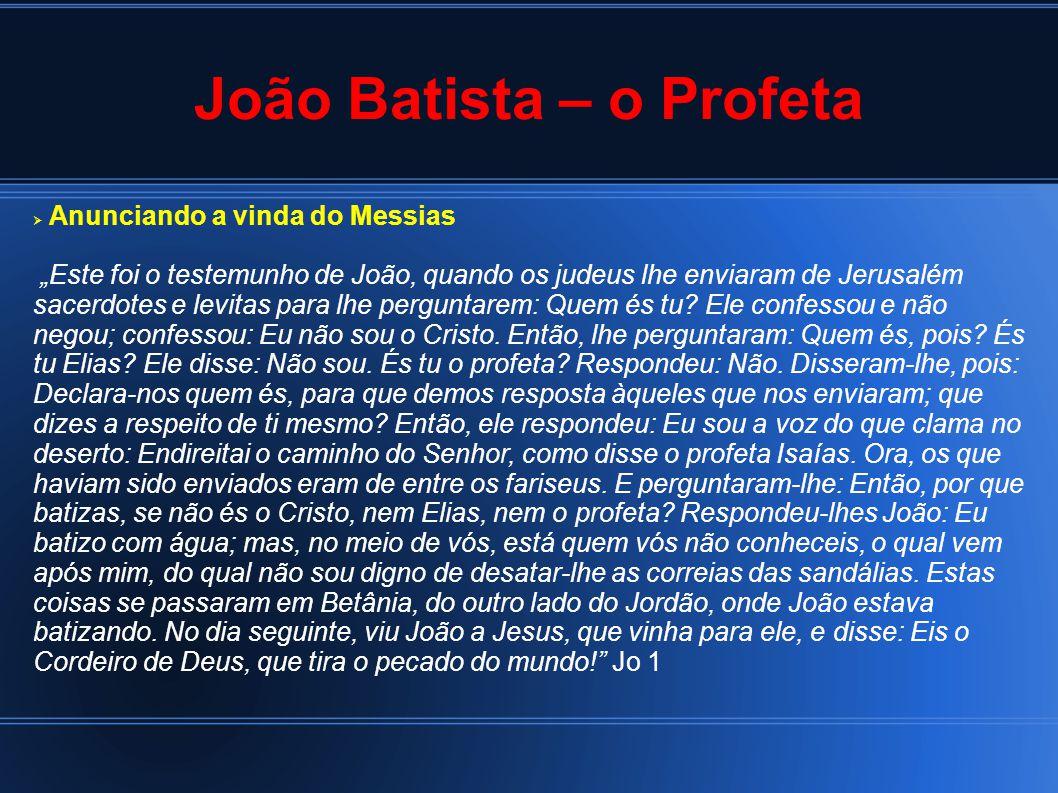 João Batista – o Profeta