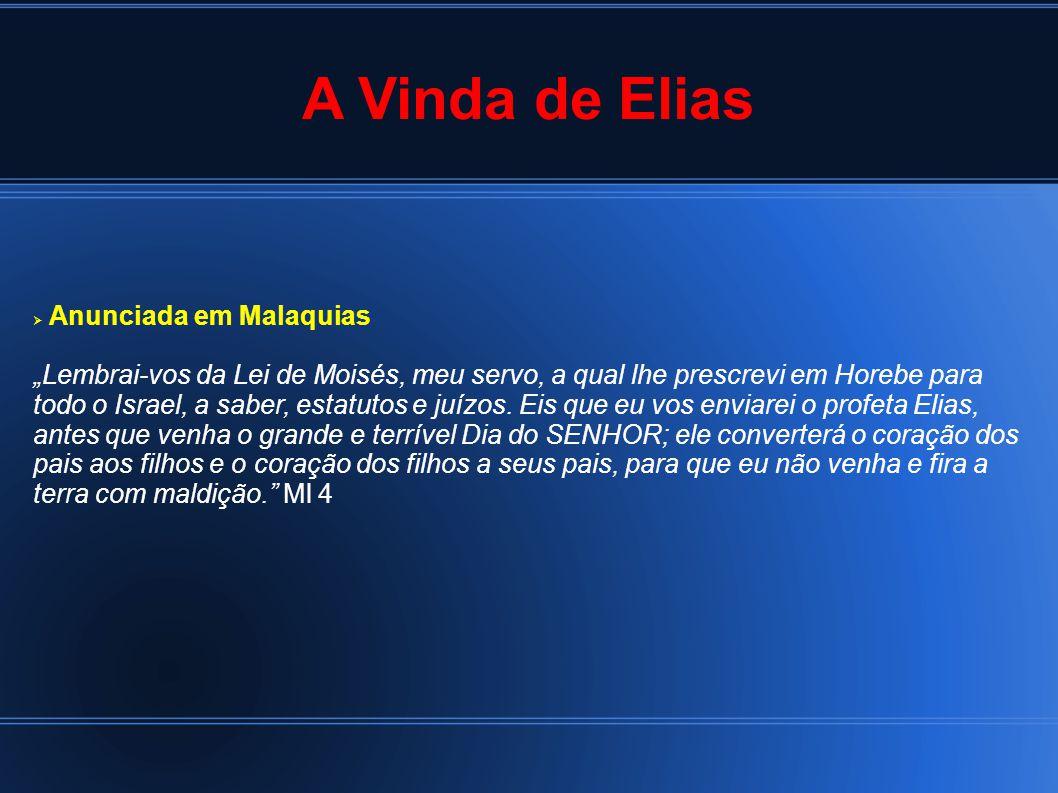 A Vinda de Elias Anunciada em Malaquias