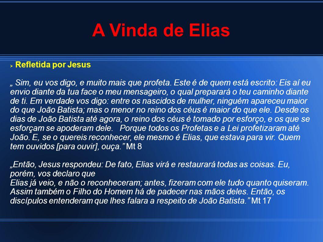 A Vinda de Elias Refletida por Jesus