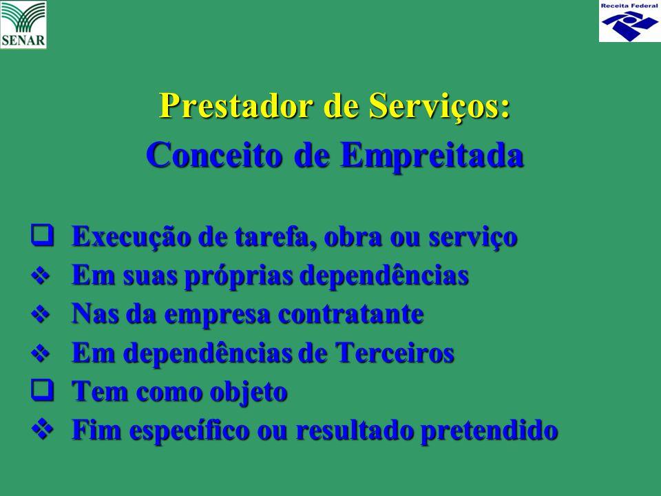 Prestador de Serviços: Conceito de Empreitada