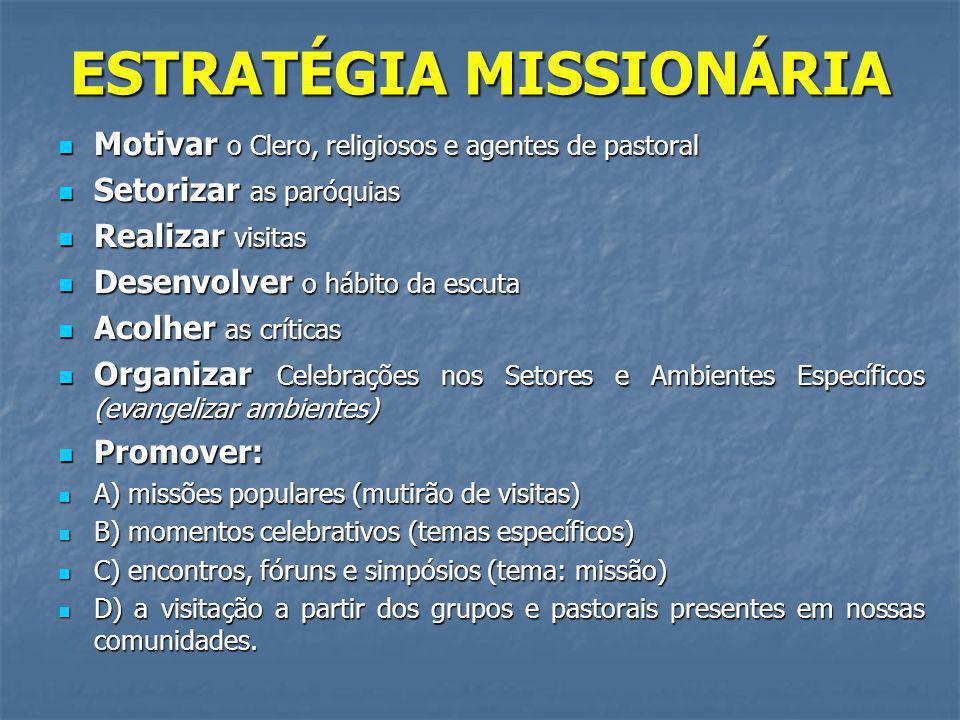 ESTRATÉGIA MISSIONÁRIA