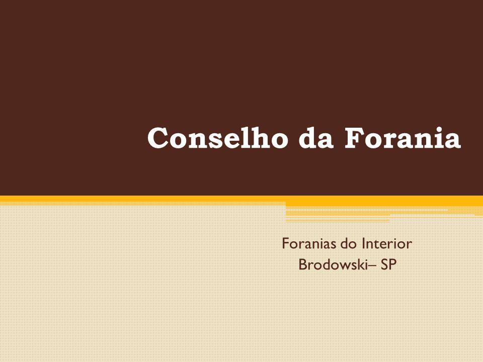 Foranias do Interior Brodowski– SP