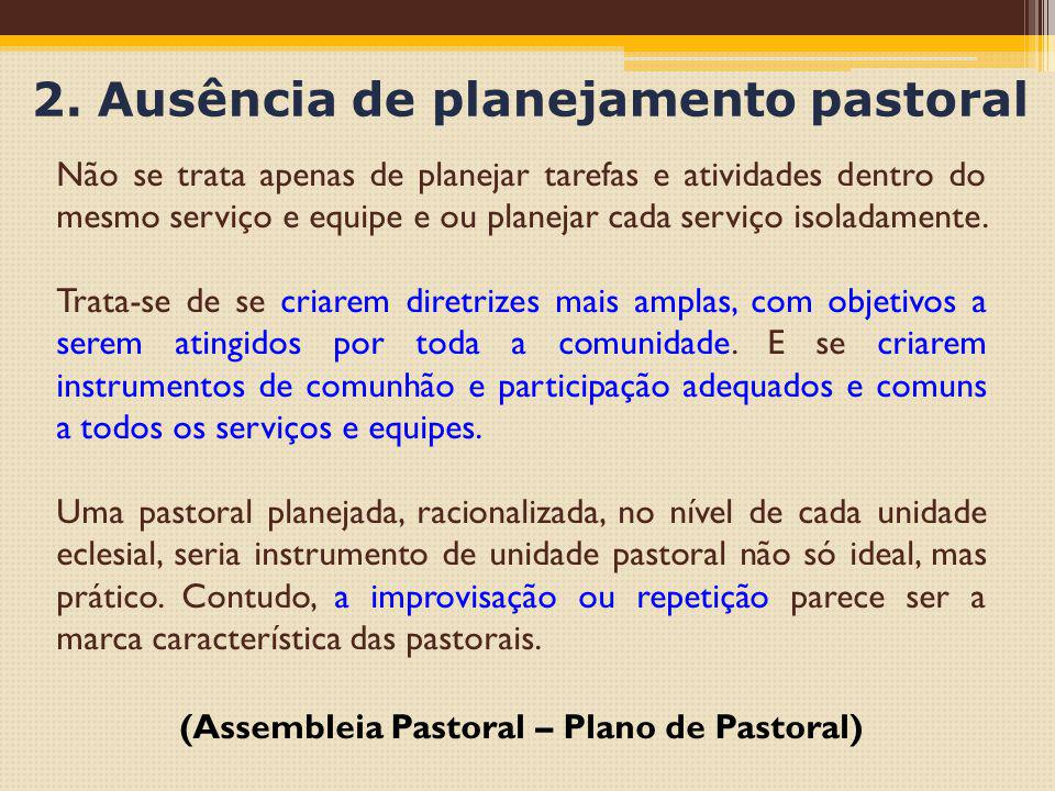 2. Ausência de planejamento pastoral