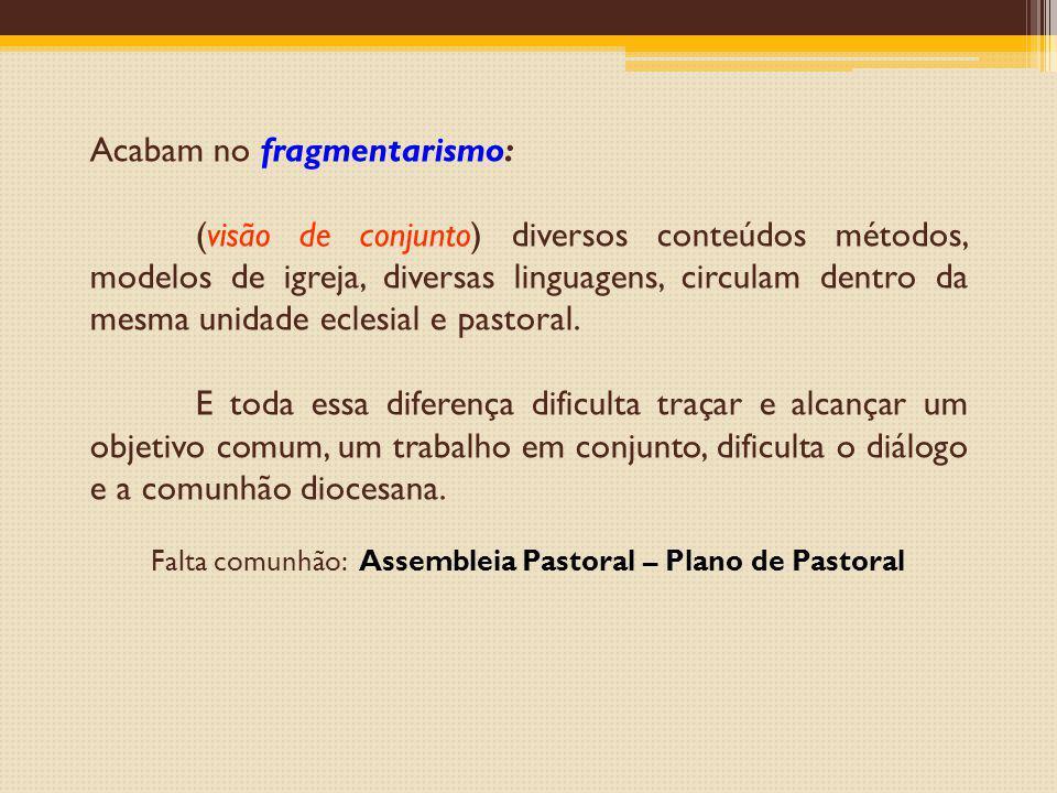 Falta comunhão: Assembleia Pastoral – Plano de Pastoral