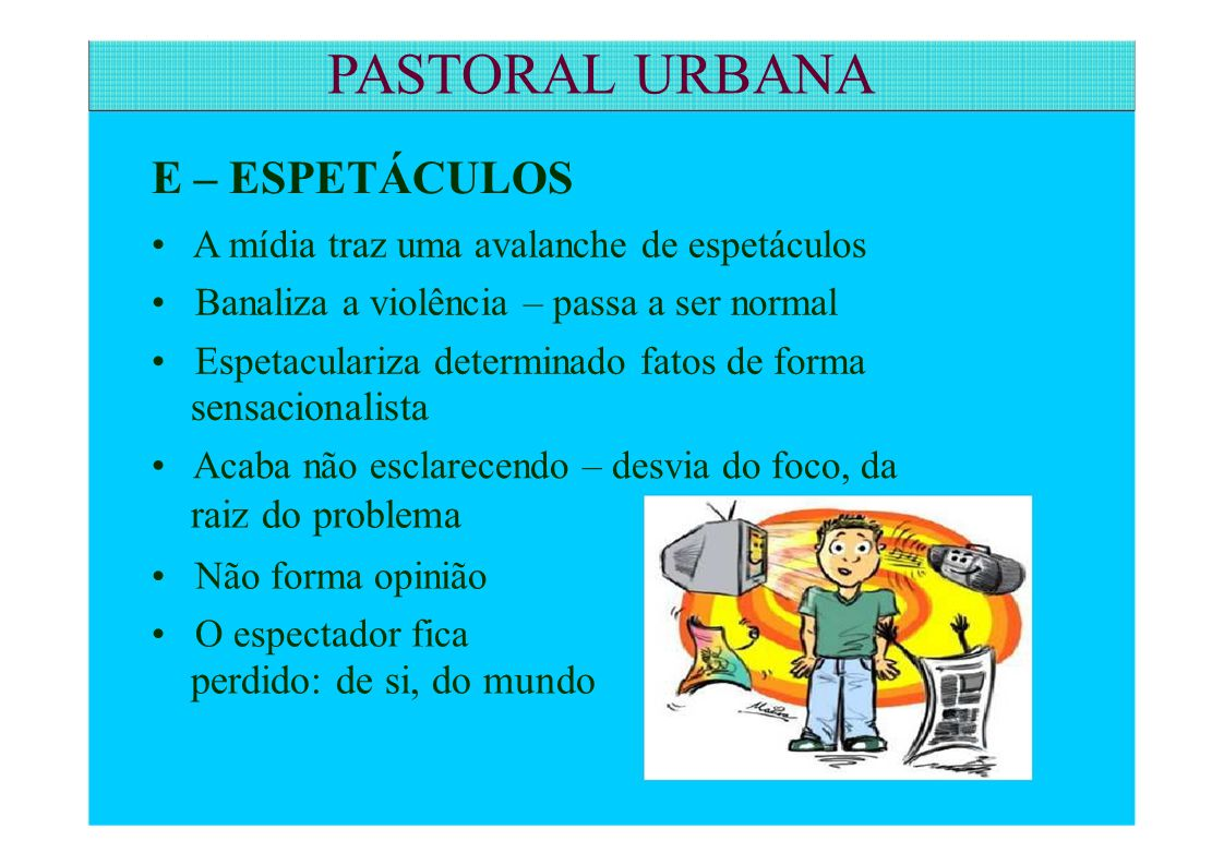 PASTORAL URBANA E – ESPETÁCULOS