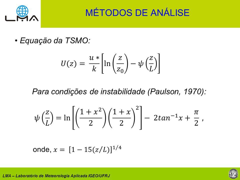 Para condições de instabilidade (Paulson, 1970):