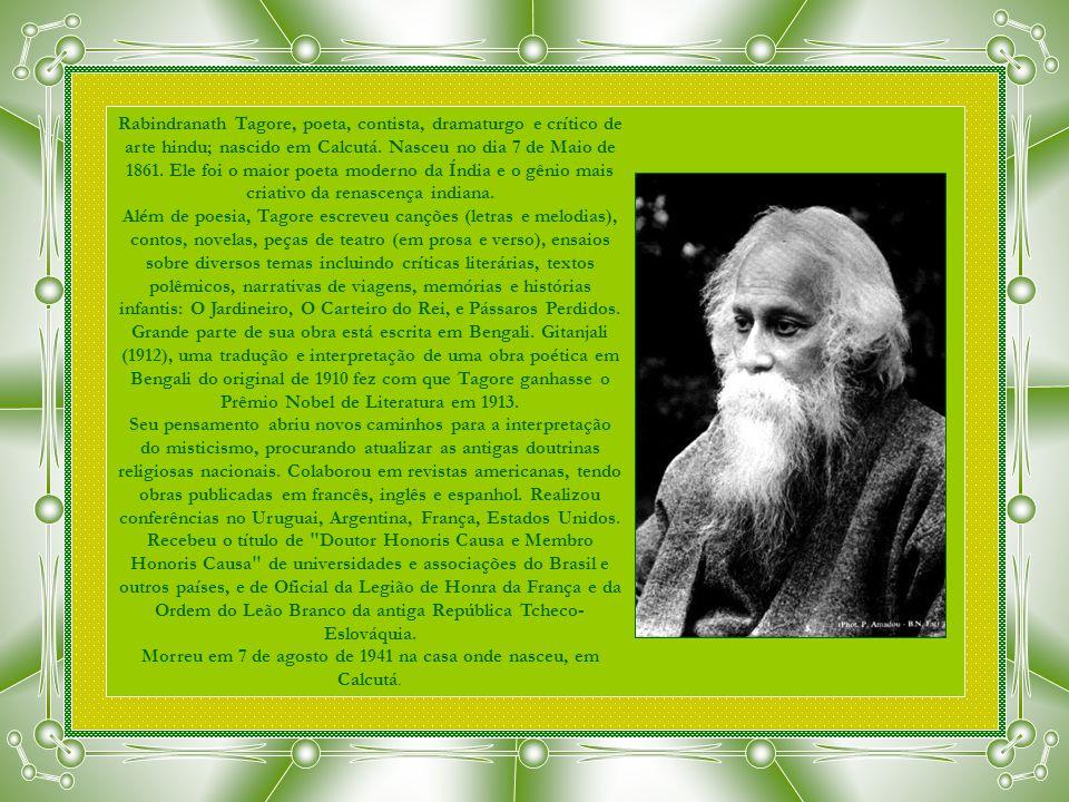 Morreu em 7 de agosto de 1941 na casa onde nasceu, em Calcutá.