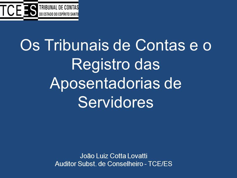 Os Tribunais de Contas e o Registro das Aposentadorias de Servidores