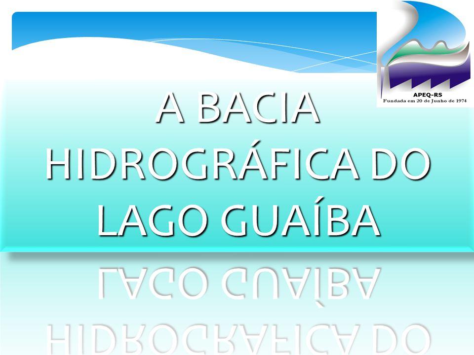A BACIA HIDROGRÁFICA DO LAGO GUAÍBA