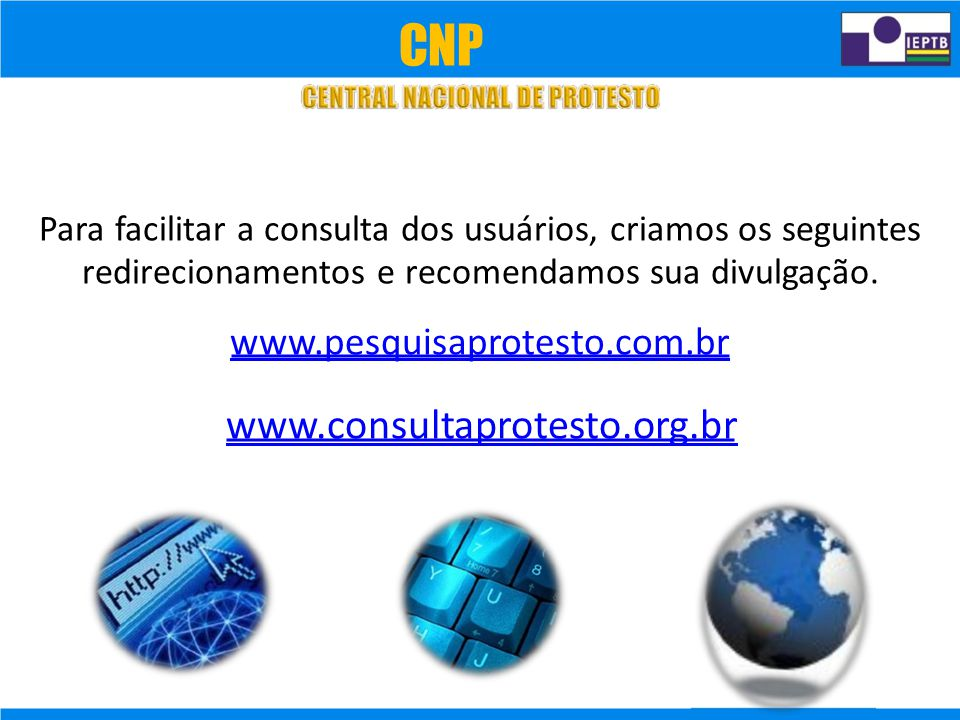 CNP Para facilitar a consulta dos usuários, criamos os seguintes