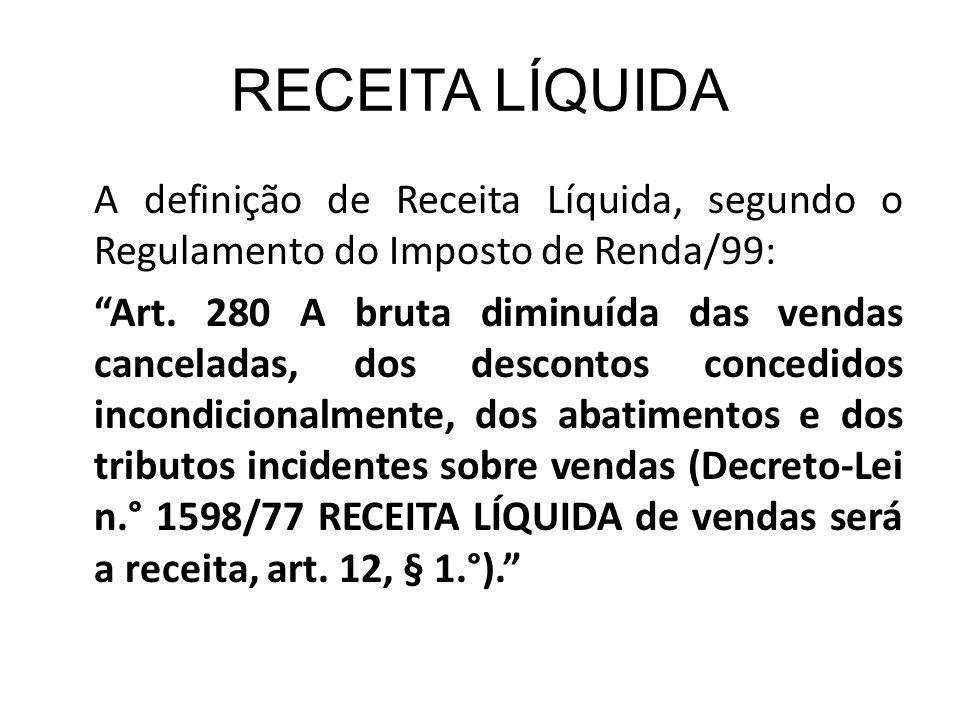 RECEITA LÍQUIDA