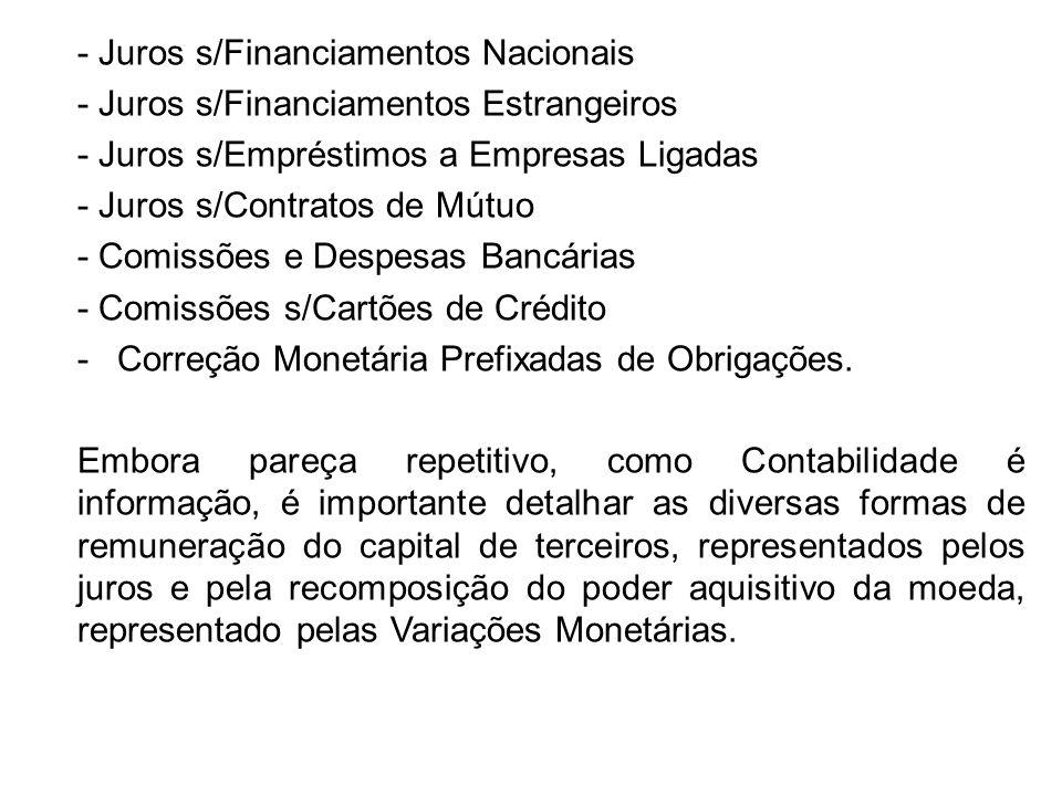 - Juros s/Financiamentos Nacionais