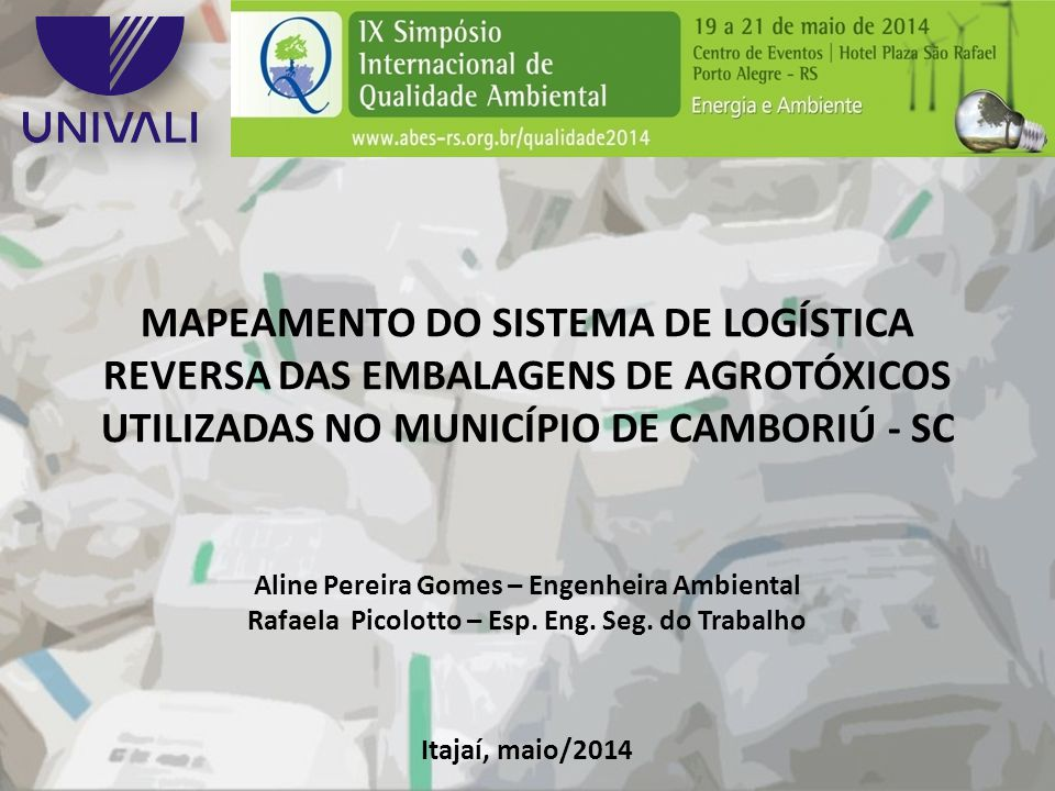 MAPEAMENTO DO SISTEMA DE LOGÍSTICA REVERSA DAS EMBALAGENS DE AGROTÓXICOS UTILIZADAS NO MUNICÍPIO DE CAMBORIÚ - SC