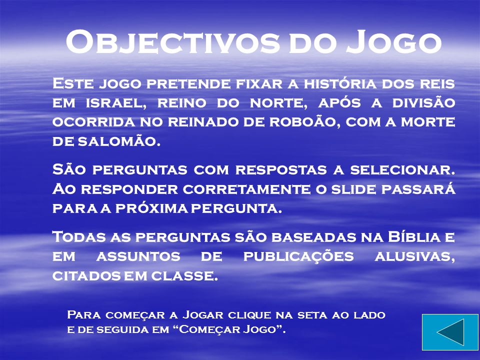 Objectivos do Jogo