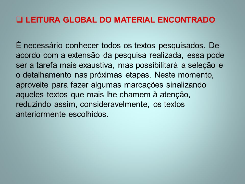 LEITURA GLOBAL DO MATERIAL ENCONTRADO