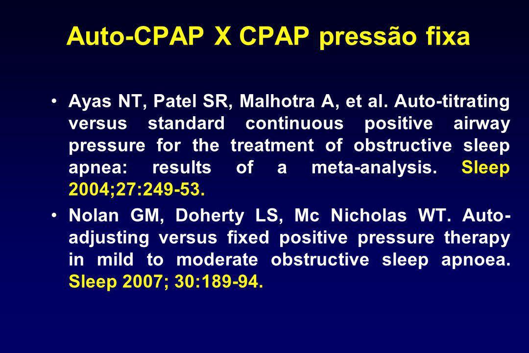 Auto-CPAP X CPAP pressão fixa