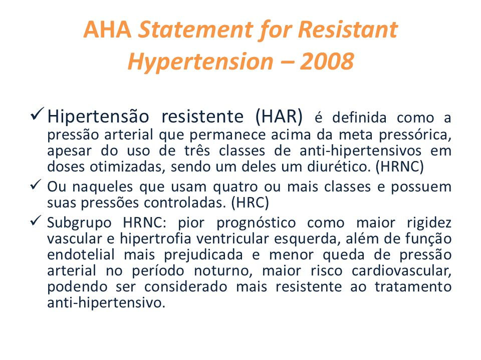 AHA Statement for Resistant Hypertension – 2008