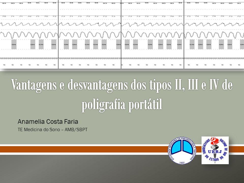 Vantagens e desvantagens dos tipos II, III e IV de poligrafia portátil