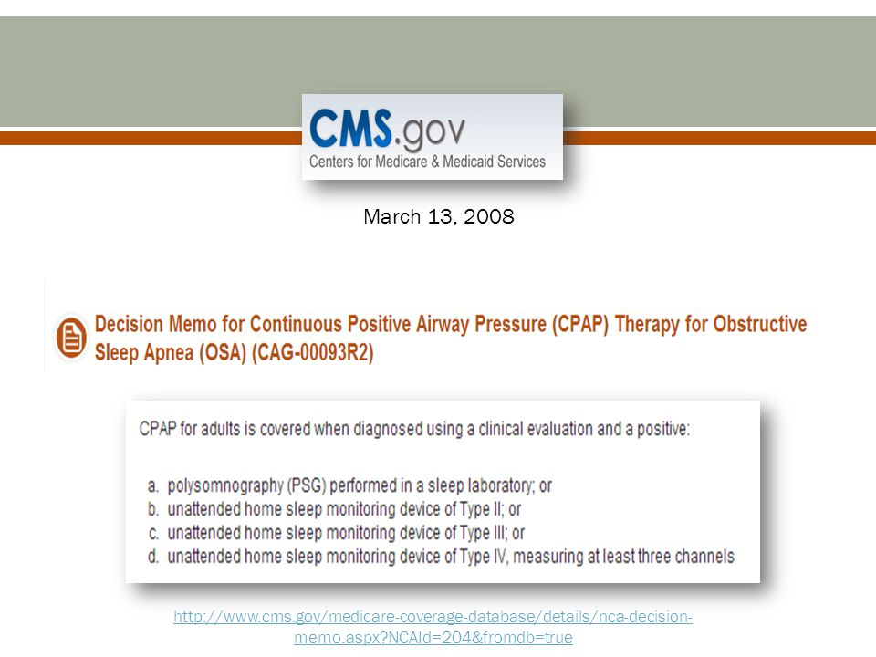 March 13, 2008 http://www.cms.gov/medicare-coverage-database/details/nca-decision-memo.aspx NCAId=204&fromdb=true.