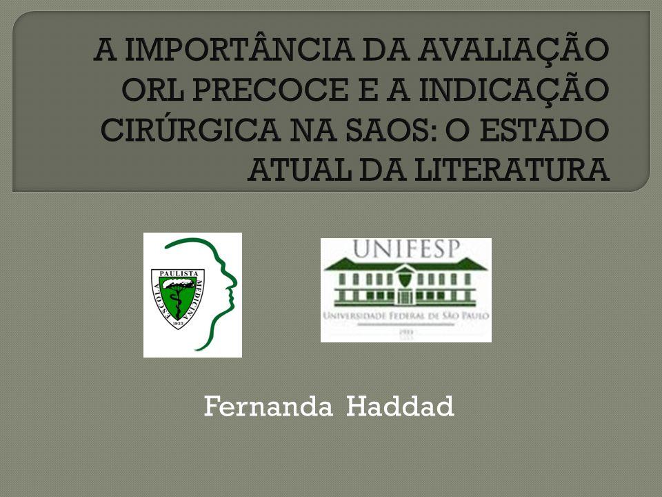 A IMPORTÂNCIA DA AVALIAÇÃO ORL PRECOCE E A INDICAÇÃO CIRÚRGICA NA SAOS: O ESTADO ATUAL DA LITERATURA