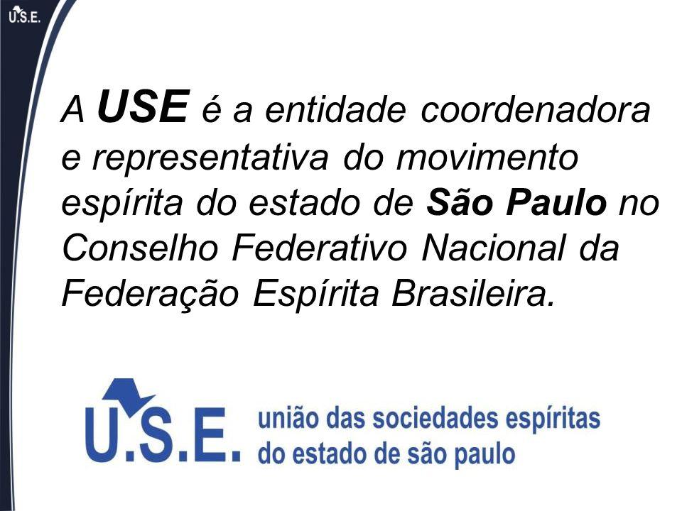 A USE é a entidade coordenadora e representativa do movimento espírita do estado de São Paulo no Conselho Federativo Nacional da Federação Espírita Brasileira.