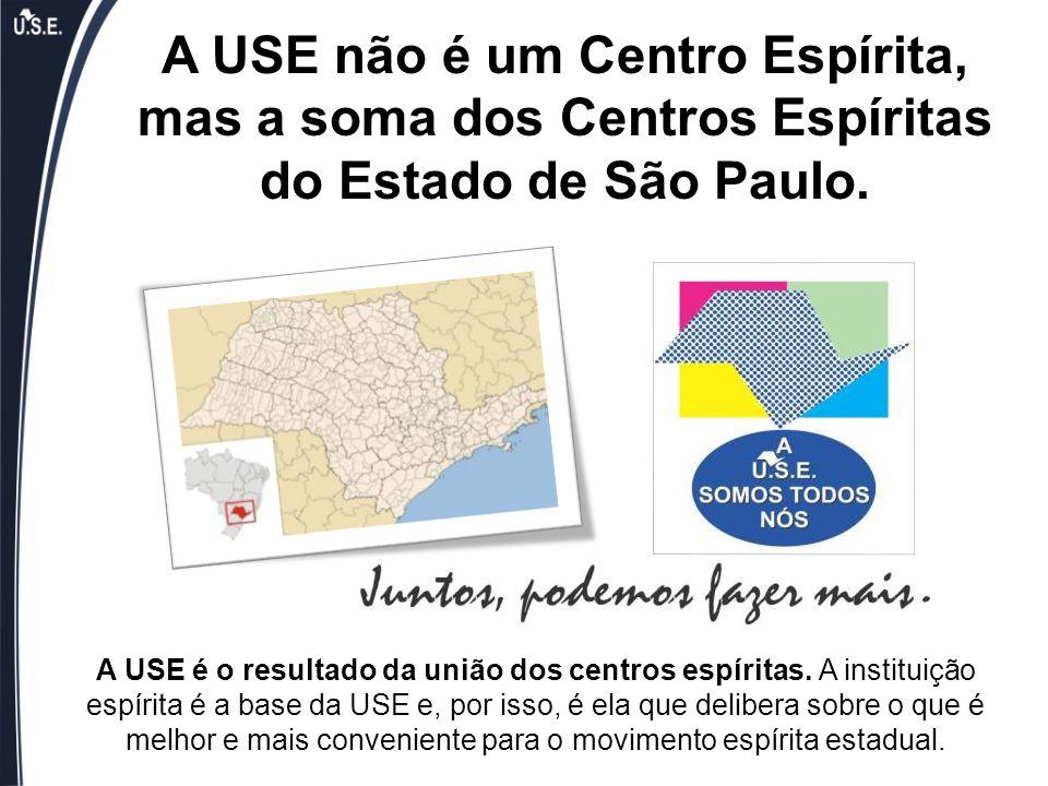 A USE não é um Centro Espírita, mas a soma dos Centros Espíritas do Estado de São Paulo.
