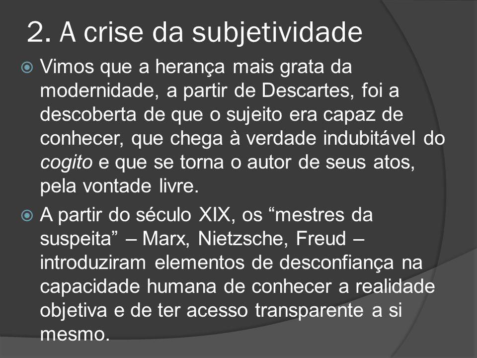 2. A crise da subjetividade