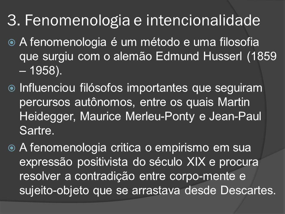 3. Fenomenologia e intencionalidade