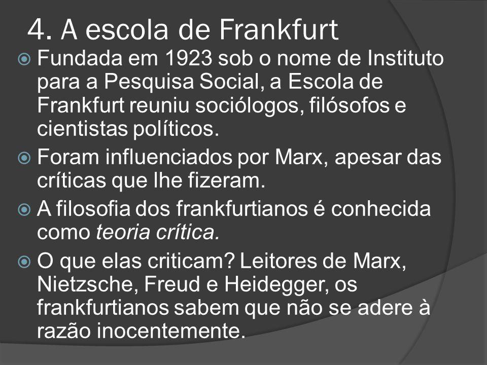 4. A escola de Frankfurt
