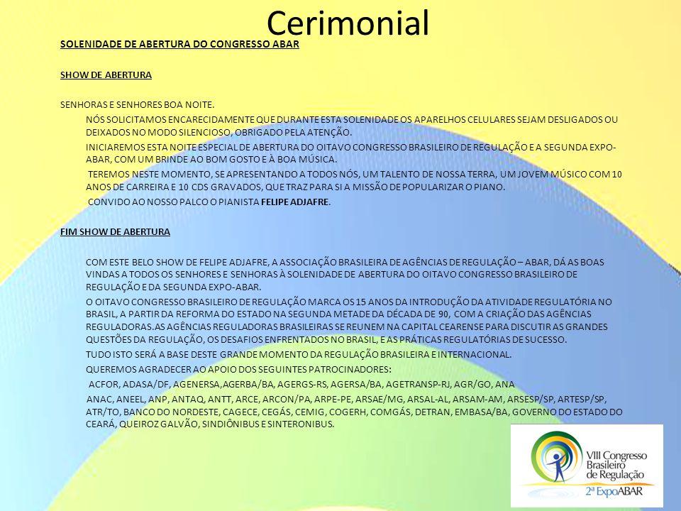 Cerimonial SOLENIDADE DE ABERTURA DO CONGRESSO ABAR SHOW DE ABERTURA