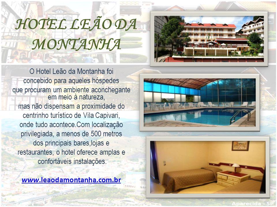 HOTEL LEÃO DA MONTANHA O Hotel Leão da Montanha foi